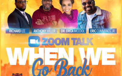 Zoom Talk: When We Go Back
